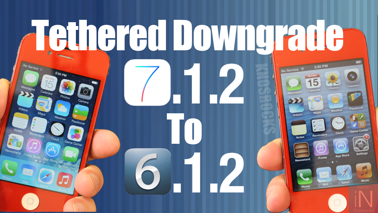 downgrade ios 7.1.2 to ios 6.1.2