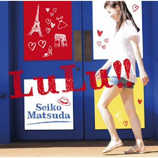 Seiko Matsuda 松田聖子 - LuLu!!