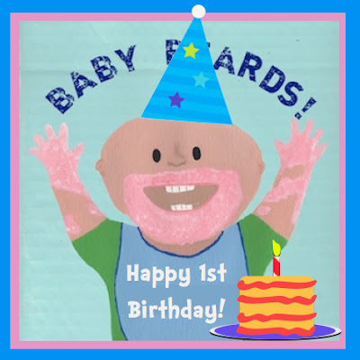 BABY BEARDS! by Eric VanRaepenbusch TURNS 1 YEAR OLD!