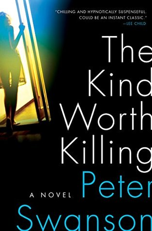 https://www.goodreads.com/book/show/24396293-the-kind-worth-killing