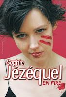 Affiche Sophie Jézéquel en pire