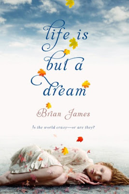 Book Review: Life Is But a Dream by Brian James