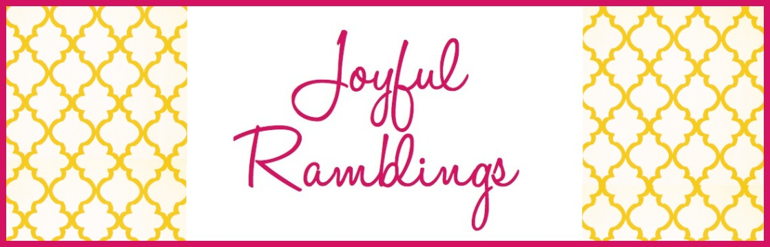 Joyful Ramblings