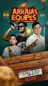 Arraiá das Equipes neste dia 08 de Julho com várias atrações em Campo Grande