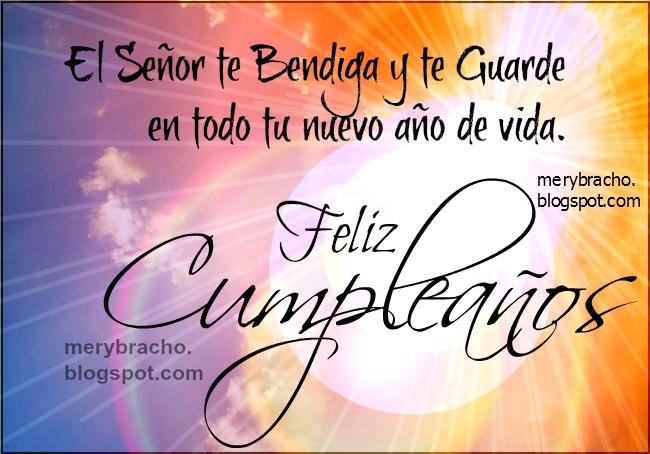 Feliz Cumpleaños. Dios te bendiga y te cuide. Tarjeta cristiana feliz cumpleaños, imágenes cristianas de cumpleaños amiga, amigo, hombre o mujer, bendiciones de cumpleaños para mi hijo, hija, postales cristianas felicitaciones por cumpleaños.