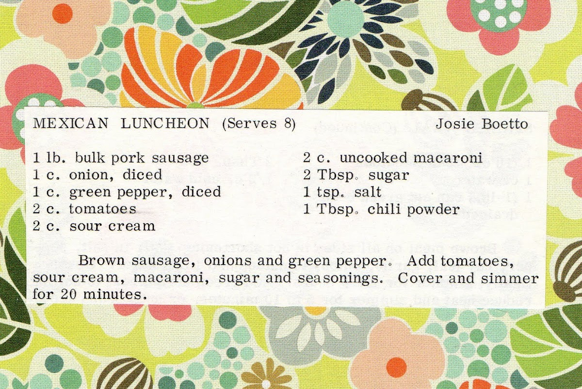 Mexican Luncheon (quick recipe)