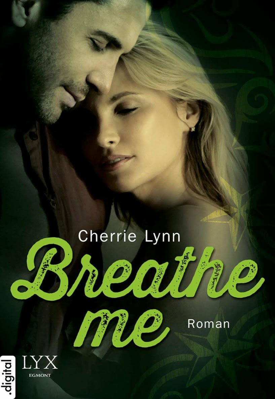 http://www.amazon.de/Breathe-me-Cherrie-Lynn-ebook/dp/B00J9X7GUQ/ref=sr_1_1?ie=UTF8&qid=1408809328&sr=8-1&keywords=breathe+me