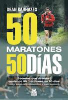 Dean Karnazes - 50 Maratones en 50 días