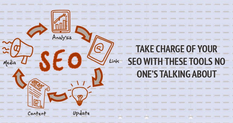 Take Charge of Your SEO With Five Tools No One is Talking About