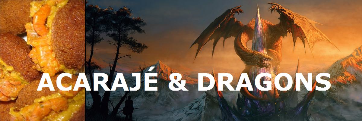 Acarajé & Dragons