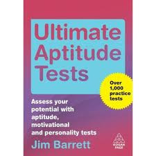 Ultimate Aptitude Tests , Ultimate Aptitude Tests by jim barrett , jim barrett books , aptitude tests , aptitude practise tests , aptitude enhancement books
