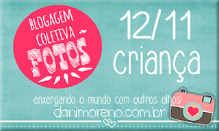 Imagem do banner da blogagem coletiva de fotos do blog Moça de Família, com o tema Criança