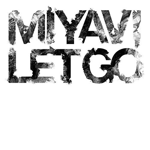 [MUSIC] MIYAVI – Let Go (2014.12.10/MP3/RAR)