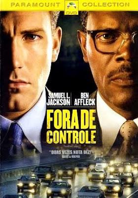 Filme Poster Fora de Controle DVDRip XviD & RMVB Dublado