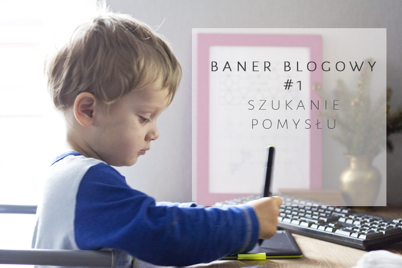 Jak zaprojektować baner na bloga, blog design
