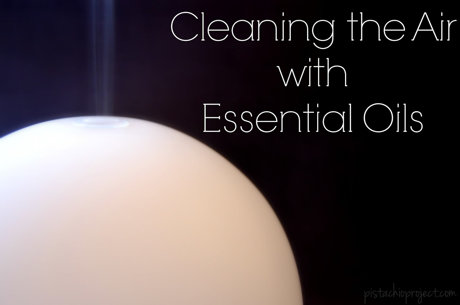 Clean the Air with Essential Oils