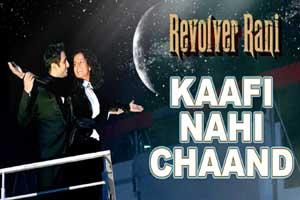 Kaafi Nahi Chaand