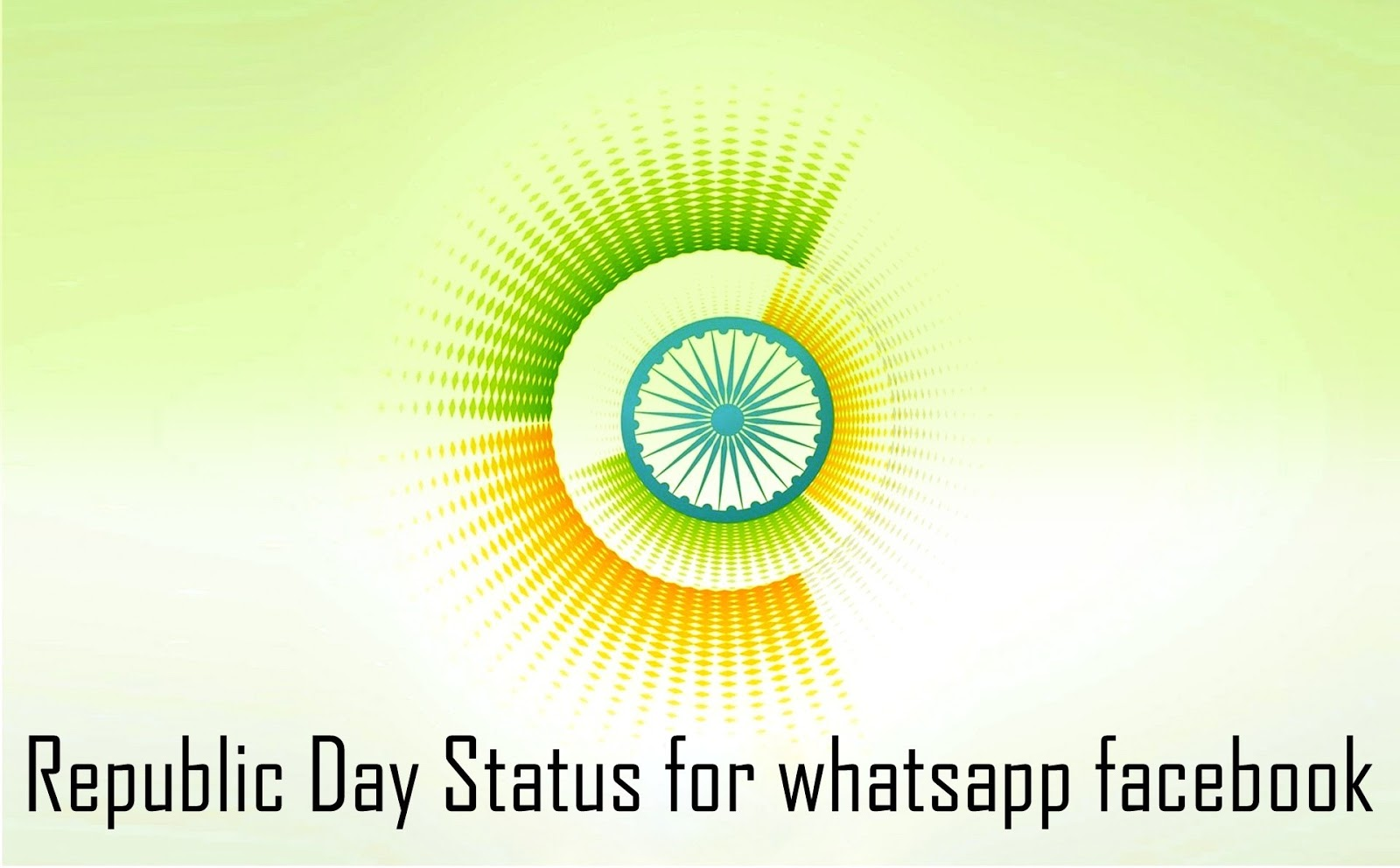 Republic Day Messages Sms Quotes For Facebook Whatsapp Status