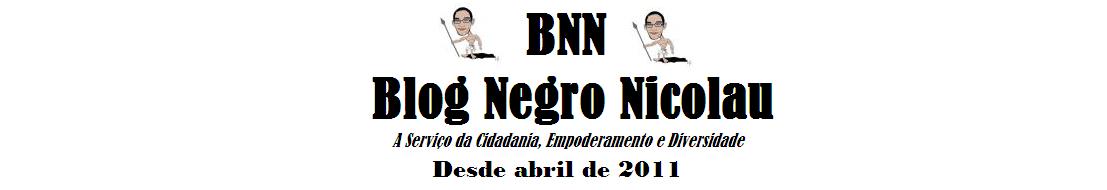 ((BNN)) - Blog Negro Nicolau