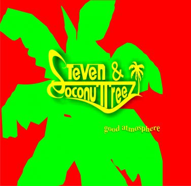 Steven & Coconut Treez - Good Atmosphere (Album)
