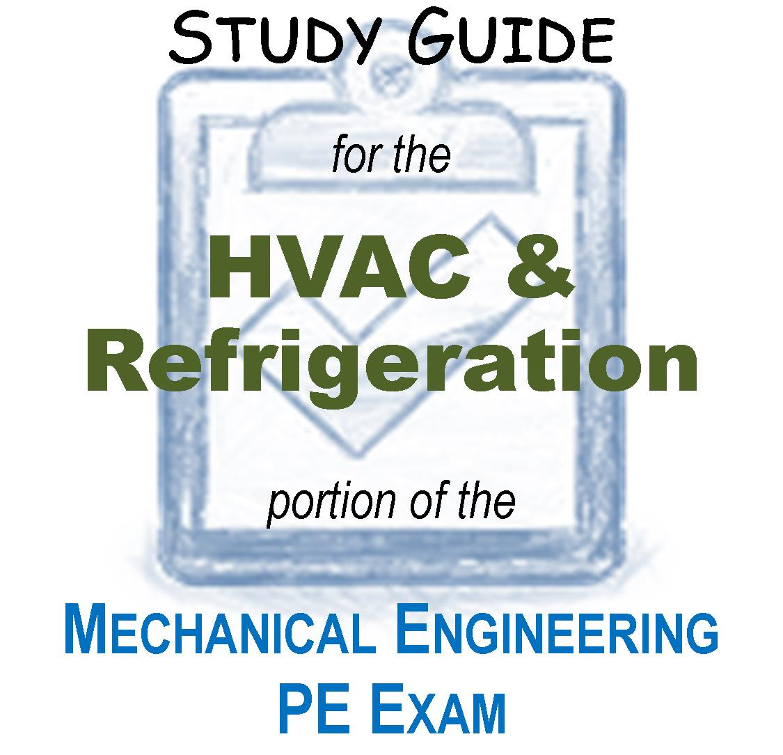 mechanical engineering pe exam the mechanical engineering pe exam study guide hvac and refrigeration by jeff setzer pe provides sample problems extensive solution examples and