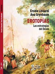 Erotopías | Las estrategias del Deseo