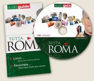 GUIA FOROCOCHERA- Audioguia Tutta roma : ¿ Alguno la tiene ...