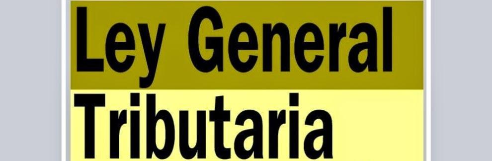 Ley General Tributaria y Derecho Tributario