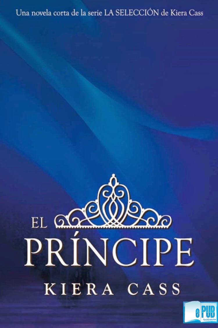El+Pr%C3%ADncipe+ +Kiera+Cass El Príncipe   Kiera Cass
