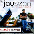 Jay Sean - I'm All Yours - SASH REMIX