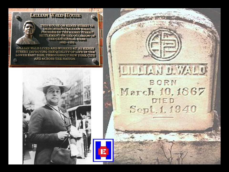 lillian d wald Wald, lillian: congressional tribute in: people the untimely death of lillian d wald has left a void in the life of the city of new york and the country at.