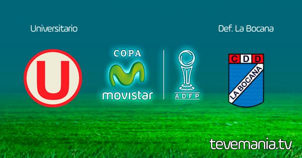 Universitario vs La Bocana en Vivo - Torneo Apertura