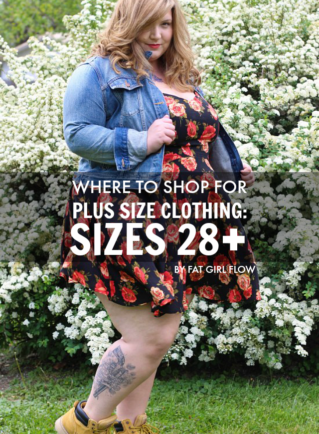 WHERE TO SHOP FOR PLUS SIZE CLOTHING: SIZES 28  // BY FAT GIRL ...