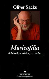 """""""Musicofilia, relatos de la música y el cerebro"""" - Oliver Sacks"""