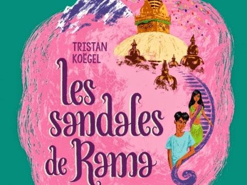 Les sandales de Rama de Tristan Koëgel