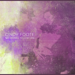 Click here for the No Double Yellow Line CD by Cindy Foote