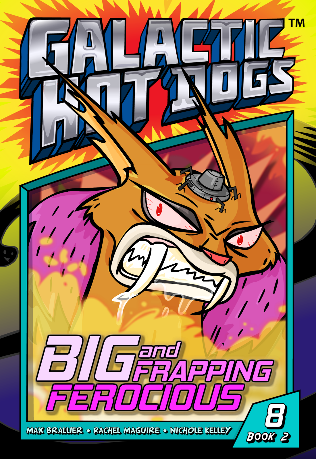 Galactic Hot Dogs: Book Two - Chapter 8 - Big and Frapping Ferocious.png