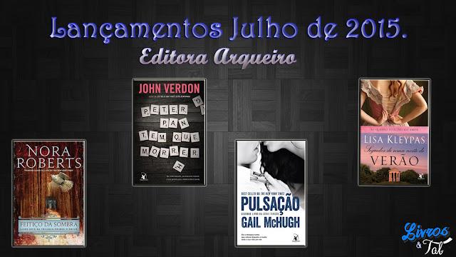 http://livrosetalgroup.blogspot.com.br/p/lancamentos-editora-arqueiro-julho-de.html
