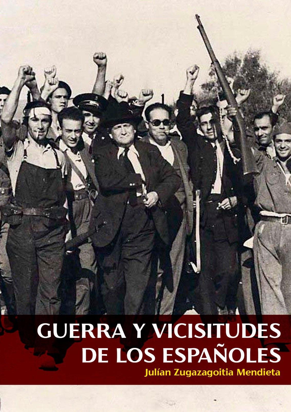 Guerra y Visicitudes de los españoles