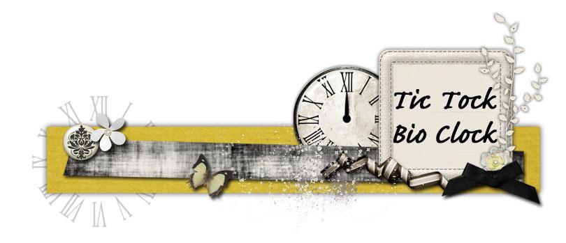 Tic Tock Bio Clock