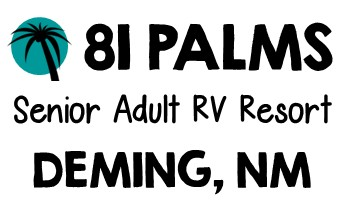 81 Palms Senior RV Resort - Deming, New Mexico