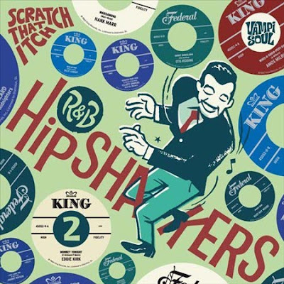 V.A. - HIPSHAKERS R & B - SCRATCH THAT ITCH VOL.2 (2011)