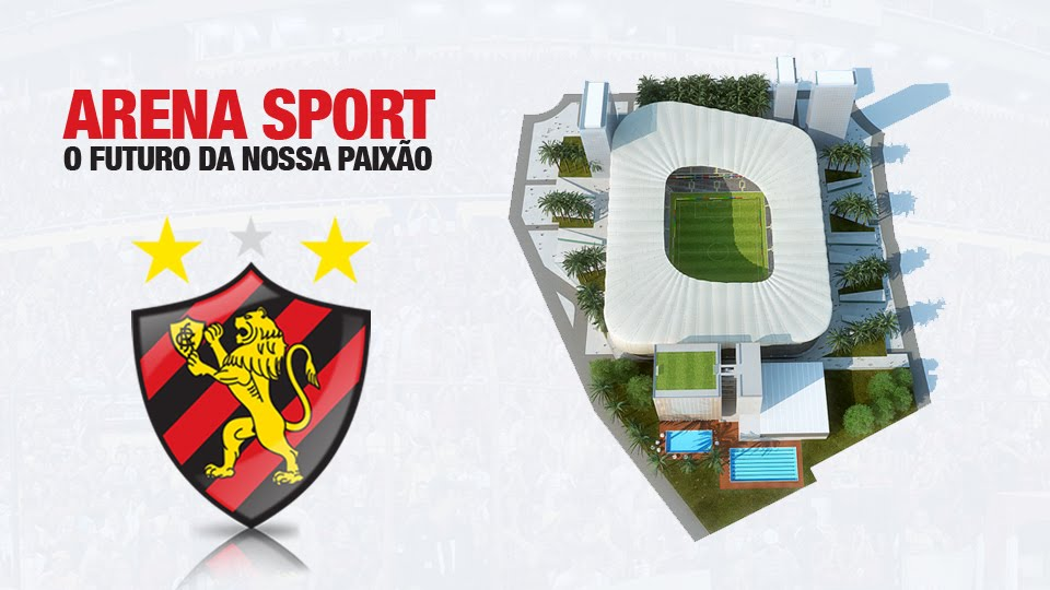 ARENA SPORT CLUB OF RECIFE/ARENA DO SPORT CLUB DO RECIFE.