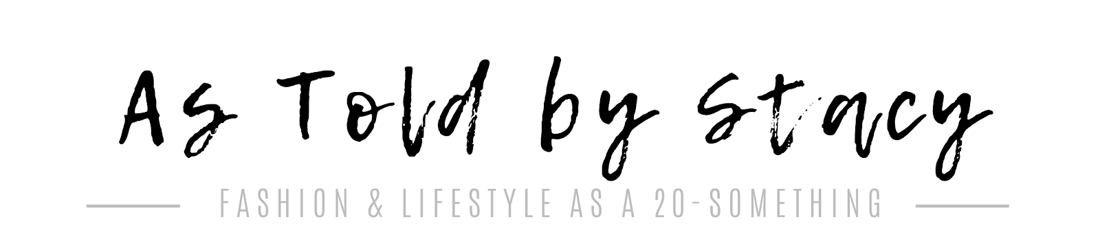 Dallas Fashion & Lifestyle Blog | As Told by Stacy