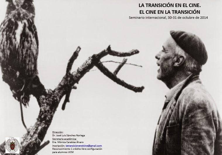 Seminario La transición en el cine. El cine en la transición