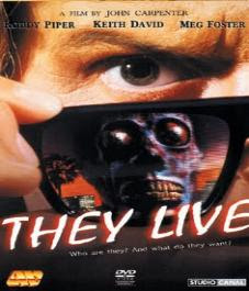 THEY LIVE.   HOLLYWOOD      ....