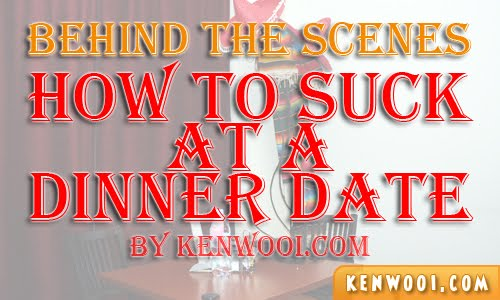 how to suck at a dinner date scene