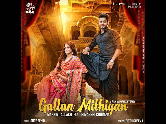 Gallan Mithiyan Lyrics