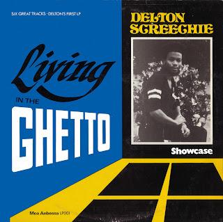 Delton Screechie - Living In The Ghetto Showcase
