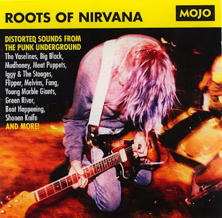 Mojo Presents - The Roots of Nirvana